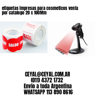 etiquetas impresas para cosmeticos venta por catalogo 20 x 100Mm
