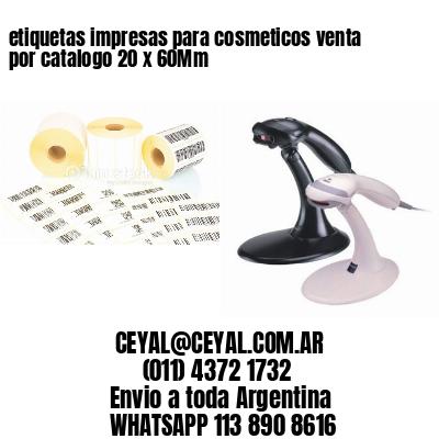 etiquetas impresas para cosmeticos venta por catalogo 20 x 60Mm