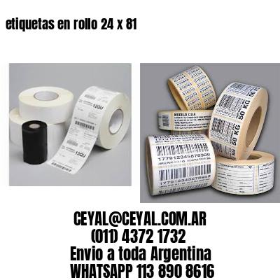etiquetas en rollo 24 x 81