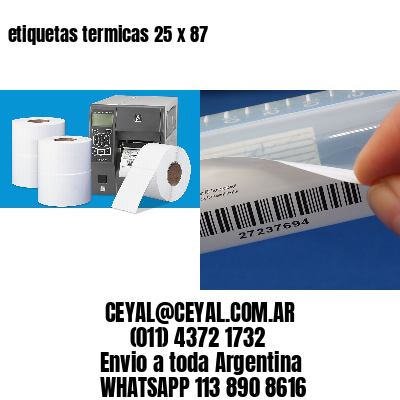 etiquetas termicas 25 x 87