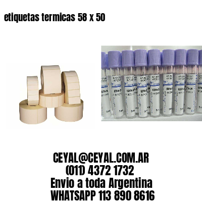 etiquetas termicas 58 x 50