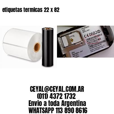 etiquetas termicas 22 x 82